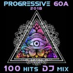 [リリース情報]V.A. – Progressive Goa 2018 100 Hits DJ Mix