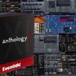 [DTMスクールニュース]Eventideのオールインワンパック「Anthology XI」が半額!