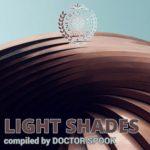 [リリース情報]V.A. – LIGHT SHADES COMPILED BY DOCTOR SPOOK