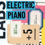 [DTMスクールニュース]Spitfire Audioのエレクトリックピアノの音源ライブラリ「LABS Electric Piano」が無料!