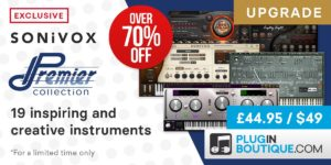[DTMスクールニュース]sonivox-premier-collection-upgrade-70-off