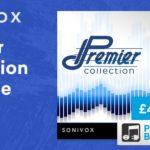 [DTMニュース]SONiVOX「Premier Collection Upgrade」が70%off以上の価格でセール中!