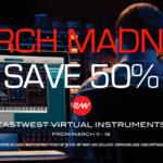 [DTMニュース]EastWestが全品50%offで購入できるセール「March Madness」を開催中!