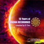 [リリース情報]V.A. – 10 Years of HINOWA RECORDINGS compiled by DJ Toru