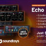 [DTMニュース]Soundtoysのサマーセールが開催中!お得なバンドル「Echo Pack」がさらにお得に80%off!