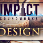 [DTMニュース]Impact Soundworksの「Sound Design Bundle」が40%offのセール価格で販売中!