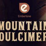 [DTMニュース]Embertoneの弦楽器音源「Mountain Dulcimer」が59%offのフラッシュセールを開催中!