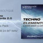 [DTMニュース]RESONANCE SOUNDのテクノサウンドが収録された「Audio Boutique – Techno Elements 2.0」が75%off!