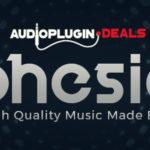 [DTMニュース]Audio Plugin Dealsの11,600ものループサウンドが収録された「COHESION」 が80%offのセール価格で登場!