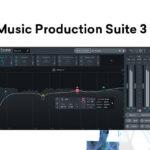 [DTMニュース]iZotopeの「Music Production」シリーズの最新版「Music Production Suite 3」がイントロセール価格で販売中!