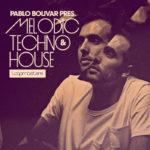 [DTMニュース]LOOPMASTERSのアーティストシリーズ「Pablo Bolivar – Melodic Techno & House」がフラッシュセールで50%off!