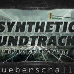 [DTMニュース]シネマティックサウンドトラックに最適なUEBERSCHALL「Synthetic Soundtracks 3」が70%off!