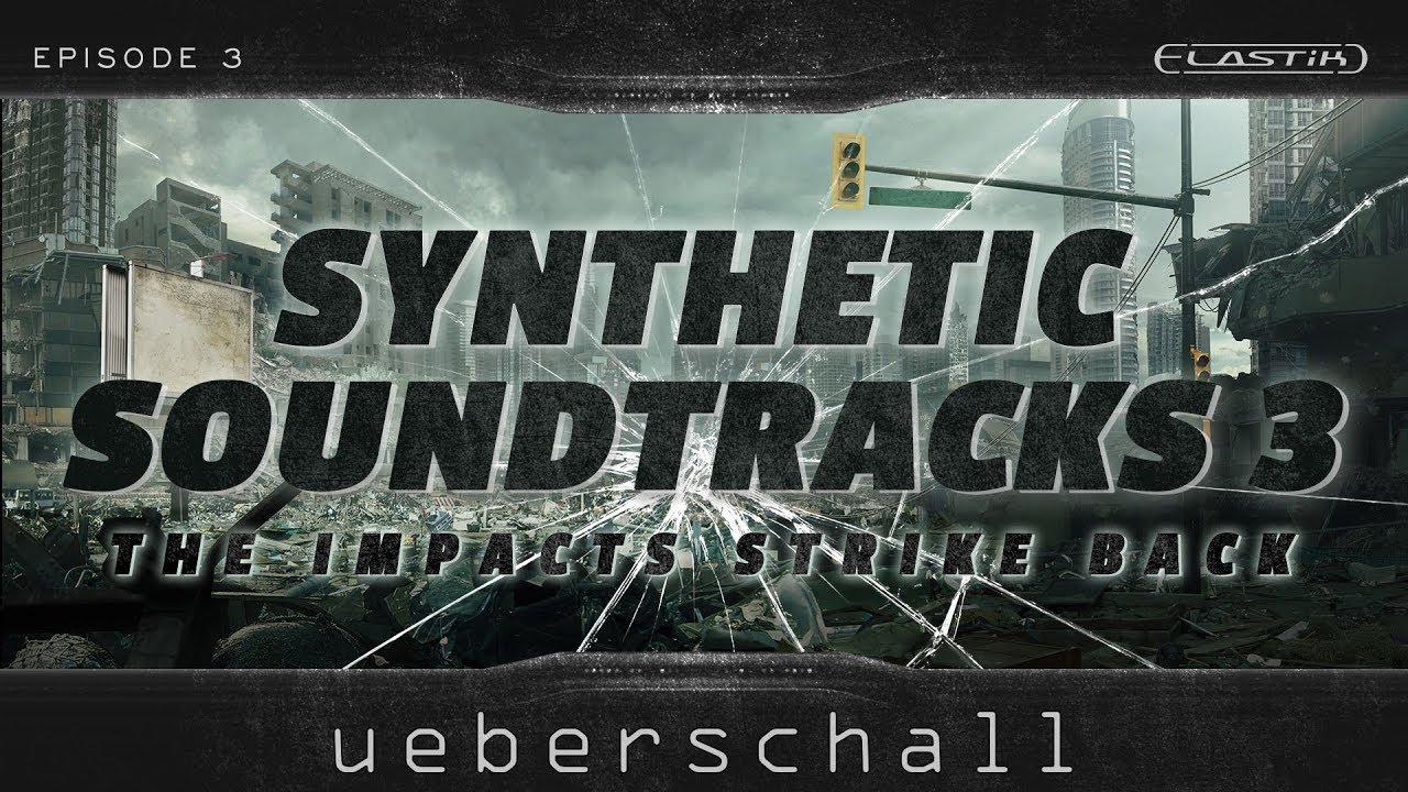 [DTMニュース]ueberschall-synthetic-soundtracks-3-1