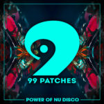 [DTMニュース]Class A Samples「99 Patches Presents: Power of Nu Disco」が80%off!