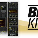 [DTMニュース]Plugin Boutiqueのキックドラムシンセサイザー「BigKick」が41%off!