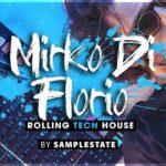 [DTMニュース]Samplestateのアーティストサンプルパック「Mirko Di Florio – Rolling Tech House」が50%off!
