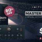 [DTMニュース]Initial Audioのシンプルな操作でマスタリングができる「MASTER SUITE」が80%off!