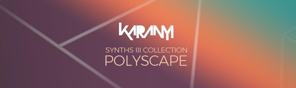 [DTMニュース]karanyi-sounds-synths-3-polyscape-1