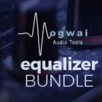 [DTMニュース]Mogwai Audio Toolsの4つのイコライザーが収録された「EQUALIZER BUNDLE」が79%off!