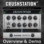 [DTMニュース]Eventideのステレオディストーションプラットフォーム「CrushStation」がリリース!