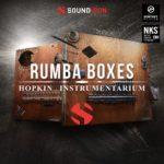 [DTMニュース]Soundiron「Hopkin Instrumentarium: Rumba Boxes」がリリース!
