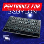 [DTMニュース]W.A ProductionのBabylon用サイトランスプリセット「Psytrance for Babylon」が50%off!
