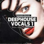 [DTMニュース]Delectable Recordsのサンプルパック「DeepHouse Vocals 01」で70%off!