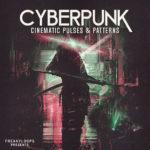 [DTMニュース]Freaky Loops「Cyberpunk: Cinematic Pulses and Patterns」シネマティック系おすすめサンプルパック紹介!