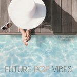 [DTMニュース]Freaky Loops「Future Pop Vibes」フューチャーポップ系おすすめサンプルパック紹介!