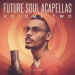 [DTMニュース]Vital Vocals「Future Soul Acapellas 2」フューチャーソウル系おすすめサンプルパック紹介!