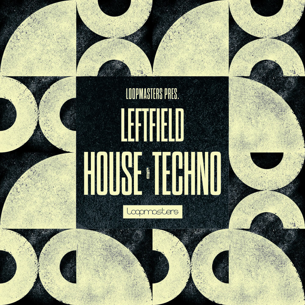 [DTMニュース]loopmasters-leftfield-house-techno-1