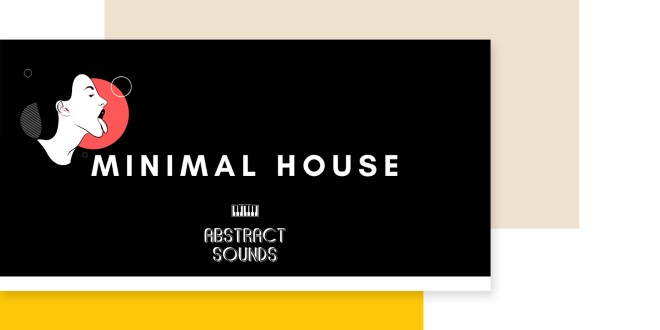 [DTMニュース]abstract-sounds-minimal-house-2