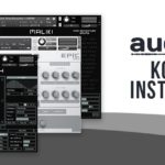[DTMニュース]Audiorityが「Kontakt Instruments Sale」を開催中!プリセット各種が最大63%off!