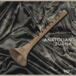 [DTMニュース]EarthTone「Anatolian Zurna」民俗楽器系おすすめサンプルパック紹介!