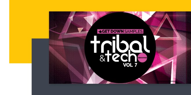 [DTMニュース]get-down-samples-tech-tribal-vol7-2