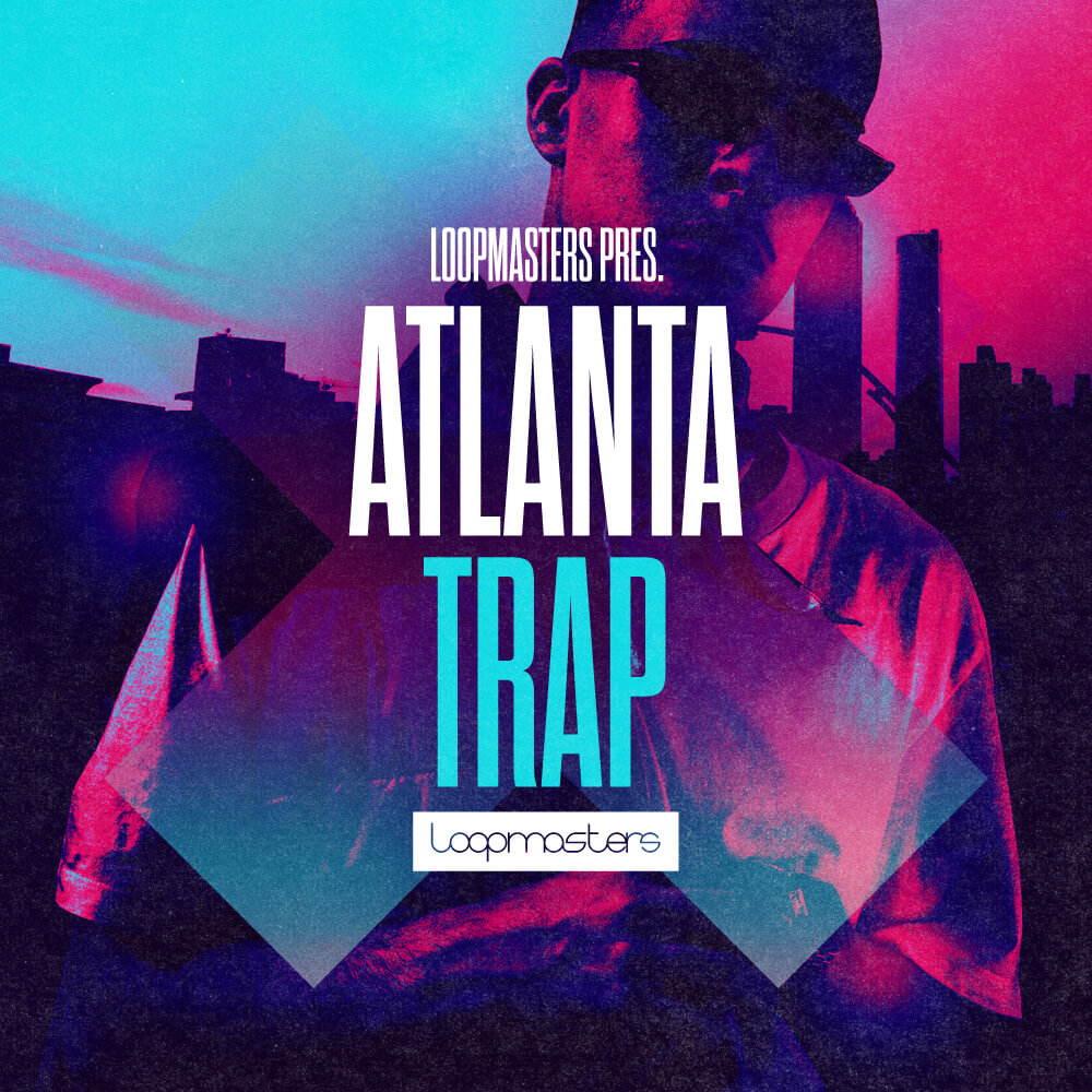 [DTMニュース]loopmasters-future-atlanta-trap-1