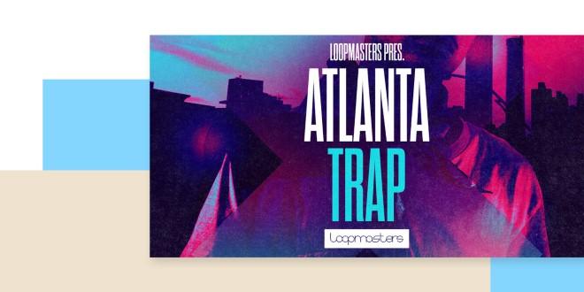 [DTMニュース]loopmasters-future-atlanta-trap-2