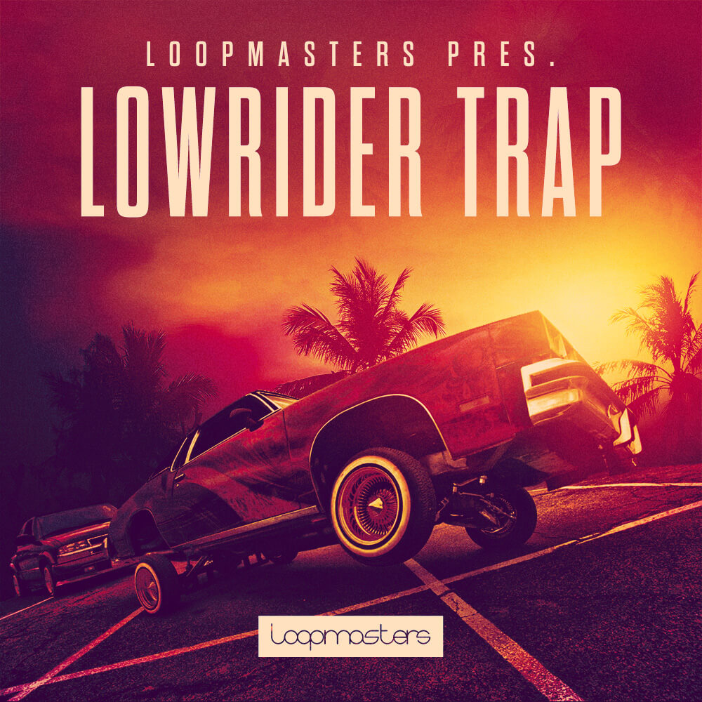 [DTMニュース]loopmasters-lowrider-trap-1