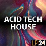 [DTMニュース]LP24 Audio「Acid Tech House」テックハウス系おすすめサンプルパック紹介!