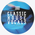 [DTMニュース]UNDRGRND Sounds「Classic House Vocals」ハウス系おすすめサンプルパック!