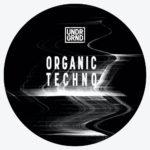 [DTMニュース]UNDRGRND Sounds「Organic Techno」テクノ系おすすめサンプルパック紹介!