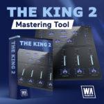 [DTMニュース]W.A Productionのマルチバンドコンプレッサープラグイン「The King 2」がリリース!