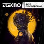 [DTMニュース]ZTEKNO「Acid Discotechno」テクノ系おすすめサンプルパック紹介!