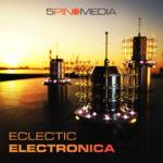 [DTMニュース]5Pin Media「Eclectic Electronica」エレクトロニカ系おすすめサンプルパック!