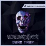 [DTMニュース]APOLLO SOUND「Atmospheric Dark Trap」トラップ系おすすめサンプルパック!