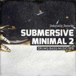 [DTMニュース]Delectable Records「Submersive Minimal 2」ミニマルテクノ系おすすめサンプルパック!