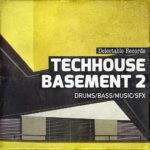 [DTMニュース]Delectable Records「Tech House Basement 2」テックハウス系おすすめサンプルパック!