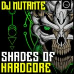 [DTMニュース]Industrial Strength「Dj Mutante – Shades of Hardcore」ハードコア系おすすめサンプルパック!