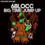 [DTMニュース]Industrial Strength「6Blocc – Big Time Jump Up」ドラムンベース系おすすめサンプルパック!