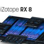 [DTMニュース]iZotopeの業界標準のオーディオリペア&ノイズリムーバルツールの最新版「RX 8」がリリース!
